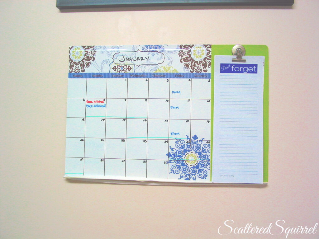 family calendar and notes for keeping track of family commitments and ensuring we have a place to jot down reminders
