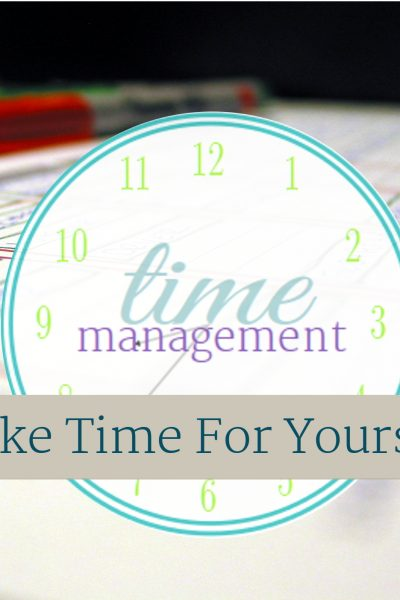 Time Management Series, make time for you! | ScatteredSquirrel.com