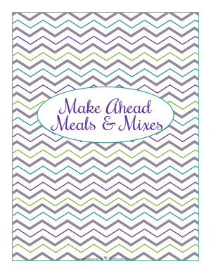Make Ahead section divider for kitchen binder : ScatteredSquirrel.com