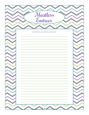 Meatless Entres section divider for kitchen binder recipes section, inlcuding space to make a list of what recipes are in that section. From ScatteredSquirrel.com