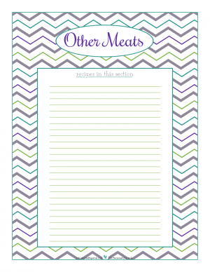 Other Meats section divider for kitchen binder recipes section, inlcuding space to make a list of what recipes are in that section. From ScatteredSquirrel.com