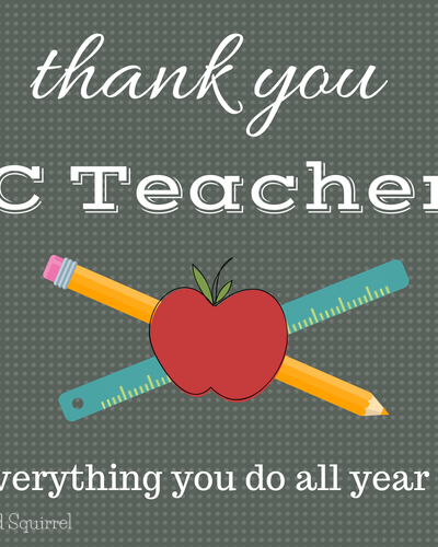 Thank You BC Teachers, for everything you do all year long! | ScatteredSquirrel.com
