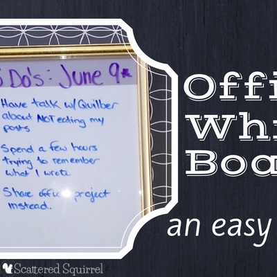 Make a DIY Whiteboard for added function in your office.