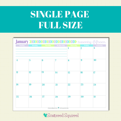 Free Printable 2015 Full Size Calendar with 1 month per page   ScatteredSquirrel.com