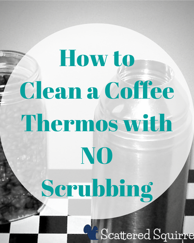 How to Clean a Coffee Thermos with out having to do any scrubbing.
