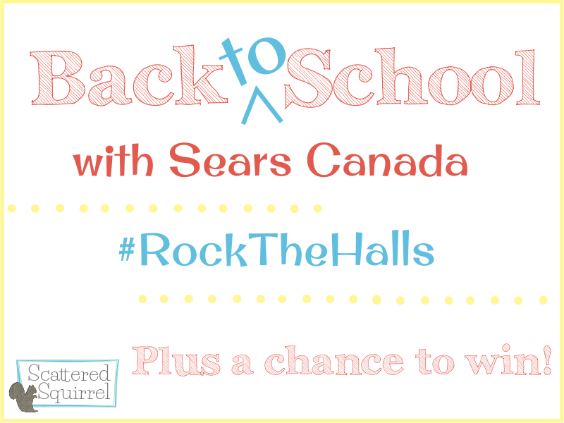 Back to School with Sears Canada's #RocktheHalls, plus our very first giveaway!