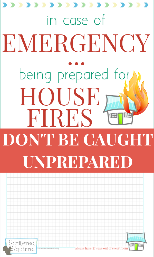 Fire Safety - Being Prepared for House Fires -Scattered Squirrel