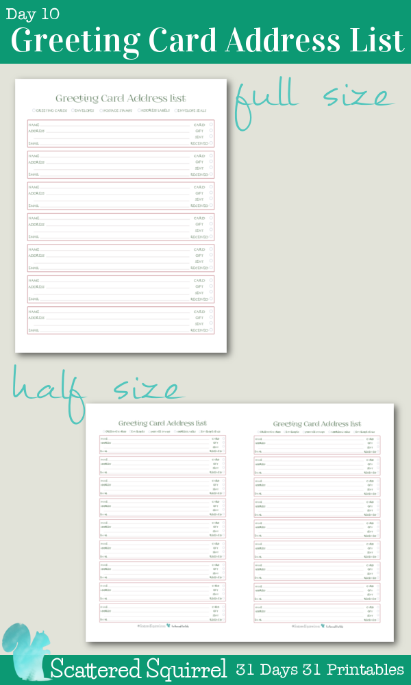 {31 Days 31 Printables} Day 10 - Greeting Card Address List Printable- These handy printables are great for keeping track of loved ones addresses, whether or not you've sent a card and/or gift and if they have received them yet. Fill out the name, address and email then pop them into page protectors. Use dry erase markers to check each item off. At the end of season, erase and you're ready for next year.