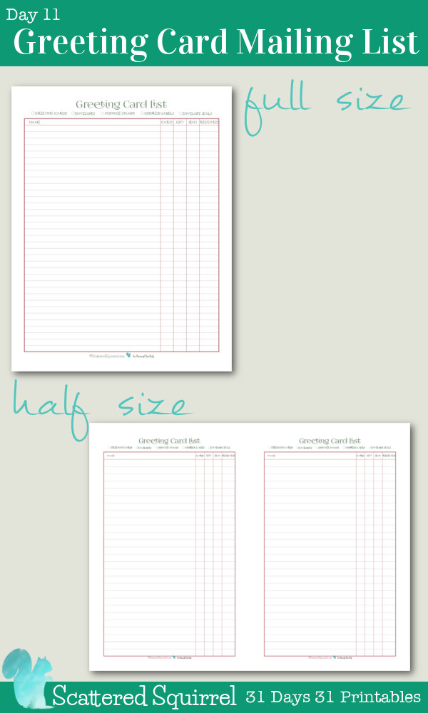{31 Days 31 Printables} Day 11 - Greeting Card Mailing List Printable- These handy printables are great for keeping track of who you want to send greeting cards to this holiday season. Fill out the name then pop them into page protectors. Use dry erase markers to check each item off. At the end of season, erase and you're ready for next year.