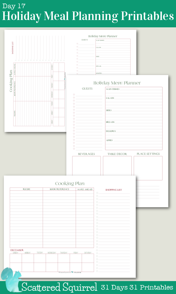 {31 Days 31 Printables} Day 17 - Holiday Meal Planner Printables. Uses these handy printables to help organize and plan all aspects of your holiday meal, leaving you more time to enjoy visiting with family and friends.