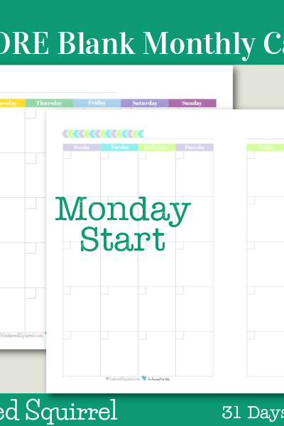 Day 24- Even More Blank Monthly Calendars- These monthly calendars were designed for those who prefer to have their monthly calendar start on a Monday.