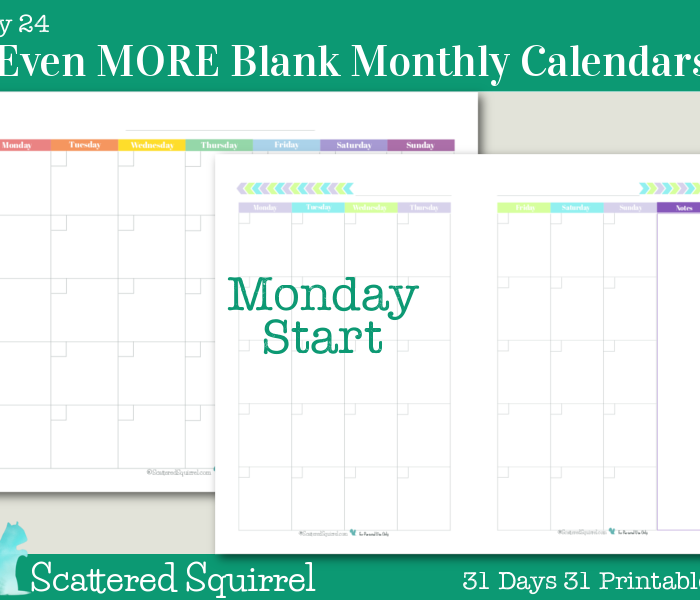 {Day 24} Even MORE Blank Monthly Calendar Printables