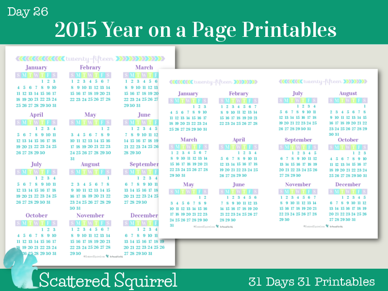 Day 26} 2015 Year on a Page Printable Calendars- Scattered Squirrel