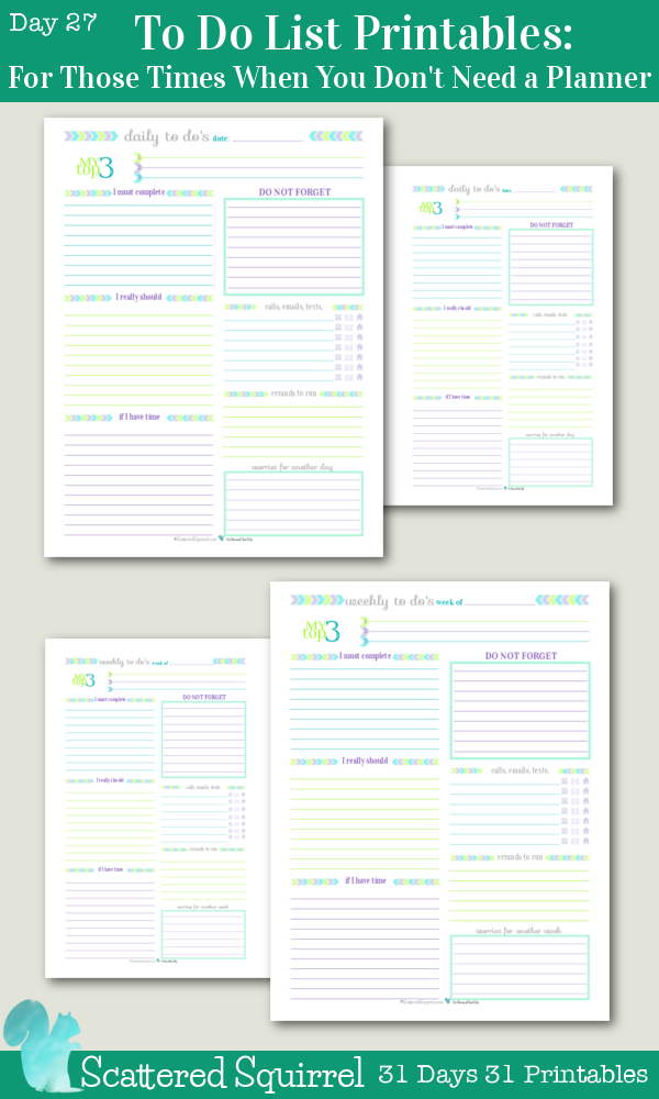 {31 Days 31 Printables} Day 27: To Do List Printables For Those Times When You Don't Need a Planner. Both the daily and weekly to do list printables come in full and half-size, use in conjunction with your usual planner or on their own.