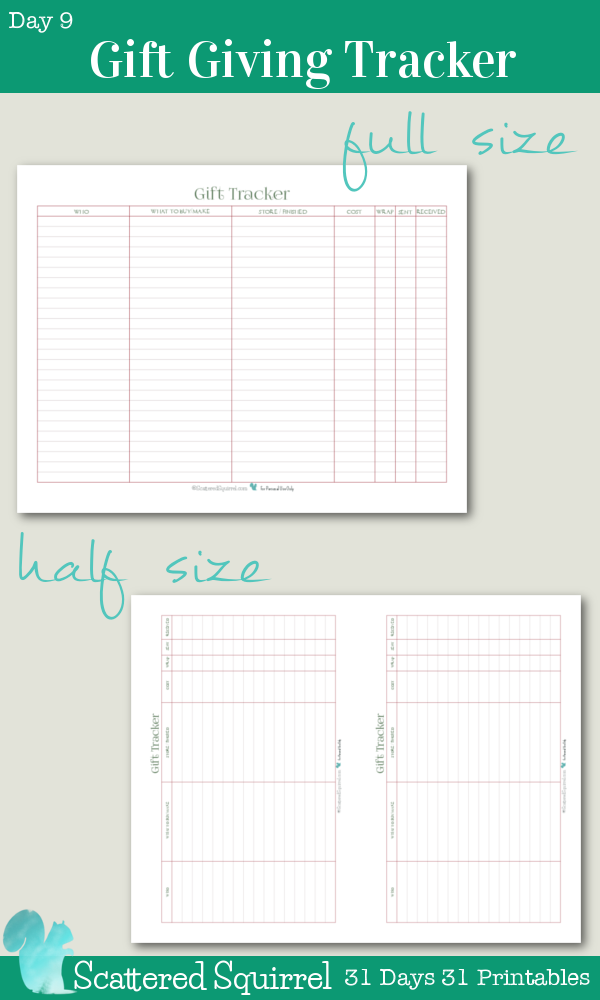 {31 Days 31 Printables} Day 9- Gift Giving Track Printable. This printable was created to help keep track of all the important information we might need when giving gifts. From what we bought for who, to where we bought and how much we spent. Not to mention whether we've wrapped it, sent it and it has been received...all contained in one handy place.