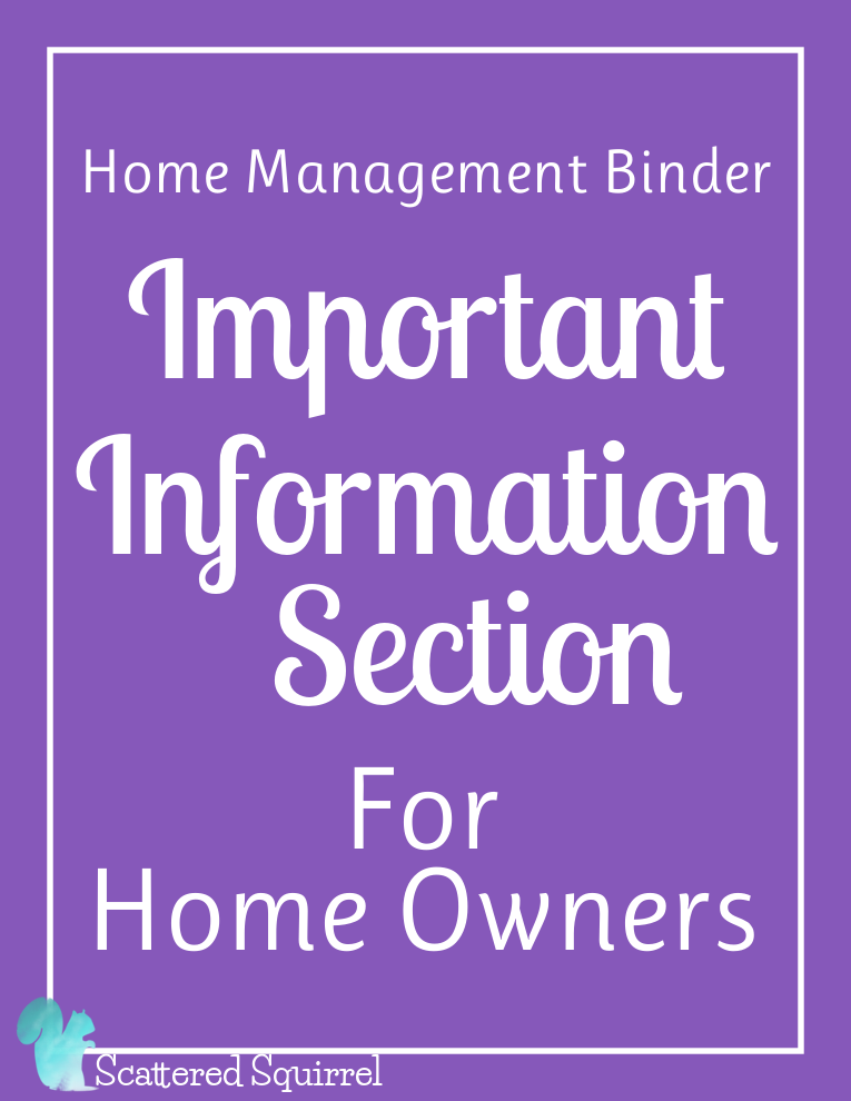 This Important Information for Home Owners Section pack includes three printables for you to use to organize important information pertaining to your home.