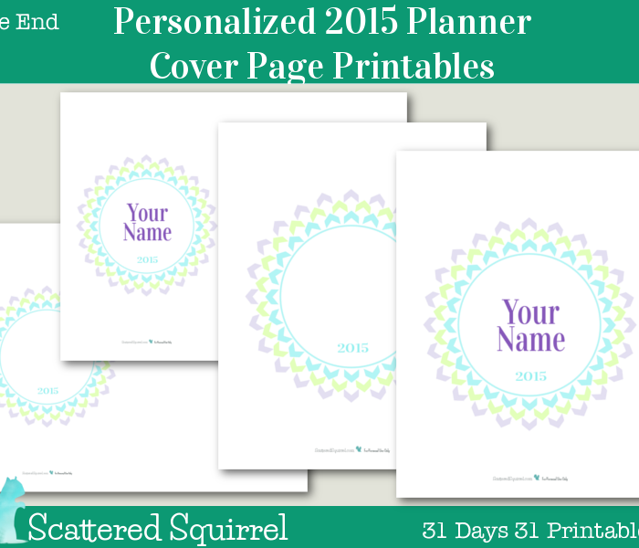 {The End} Personalized 2015 Planner Cover Page Printables