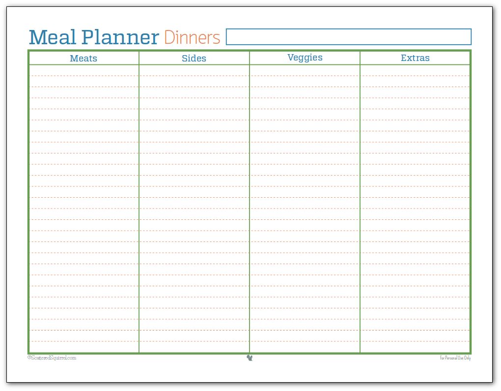 Meal Planner printable for dinners. I use this one to make sure I've planned for enough meats, veggies and sides to hold us until our next shopping trip.
