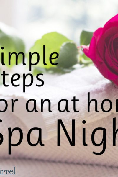 Making time for you doesn't have to take a lot of time or effort. I'll show you how to have an at home spa night.