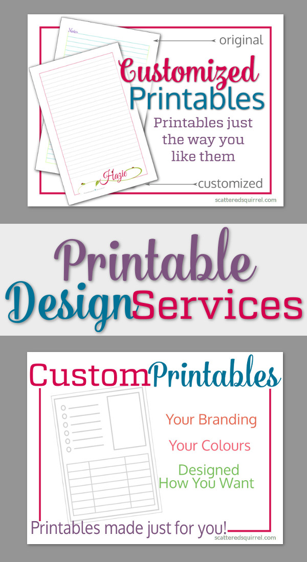 From Customized Printables to Custom Printables - my new Printable Design Services feature is sure to cover all your printable needs.