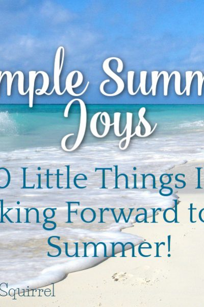 Slow down and enjoy the simple things this summer