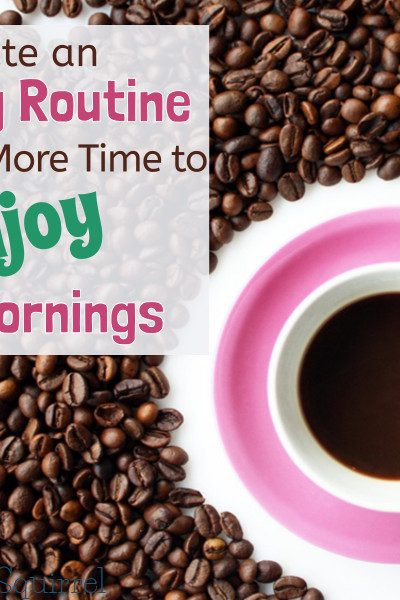 Want more time to enjoy your mornings? Creating an evening routine can help you carve out more morning time.