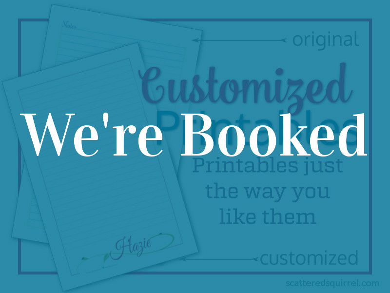 BOOKED-customized printables