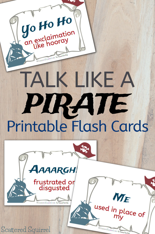 Have some fun on Talk Like a Pirate Day with these free printable flash cards full of pirate terms and their meanings. Or use the blank ones to make your own.