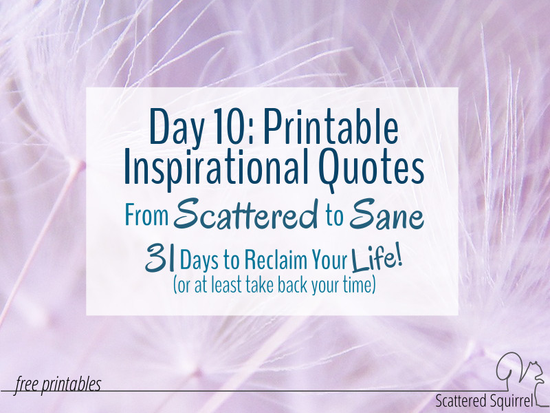 Inspiration quotes in a handy, printable format for you to use