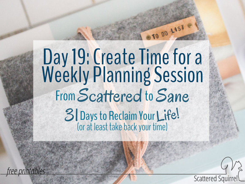 Create Time for a Weekly Planning Session