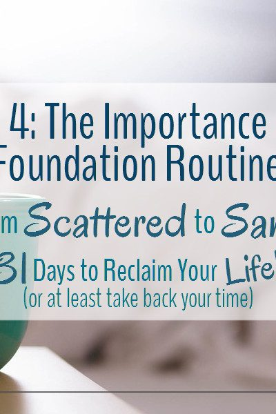 A foundation routine can see you through the toughest of times.