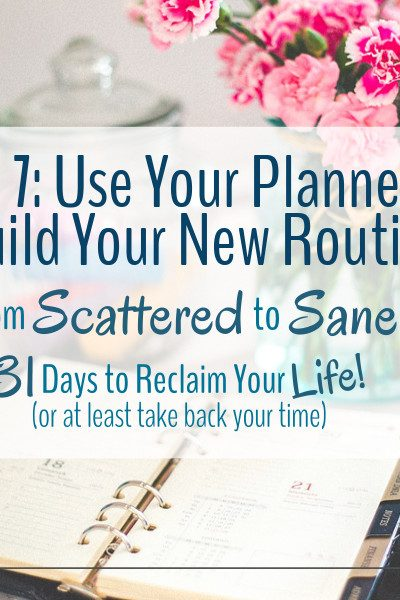 A planner is a wonderful tool to have when you build your new routines.