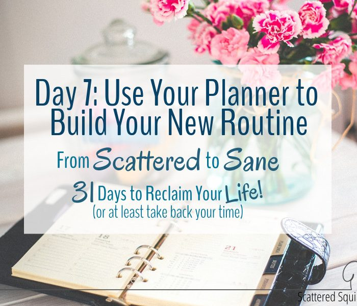 How to Use Your Planner to Build Your New Routine