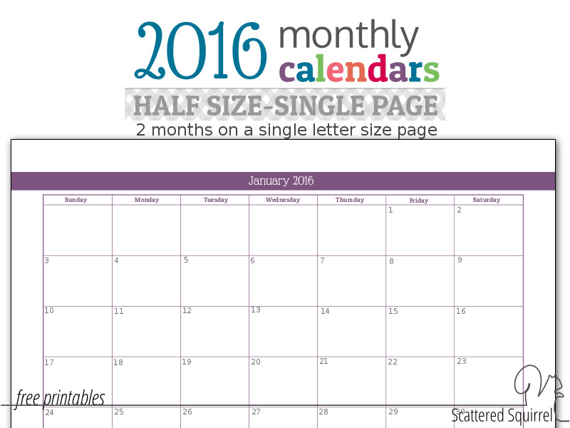 2016 monthly calendars, half-size months fit two months per letter size piece of paper.