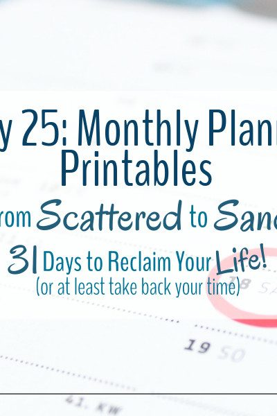 Monthly planner printables are a great way to help calm the scatteredness.
