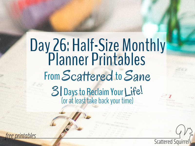Plan your month with these half-size monthly planner printables