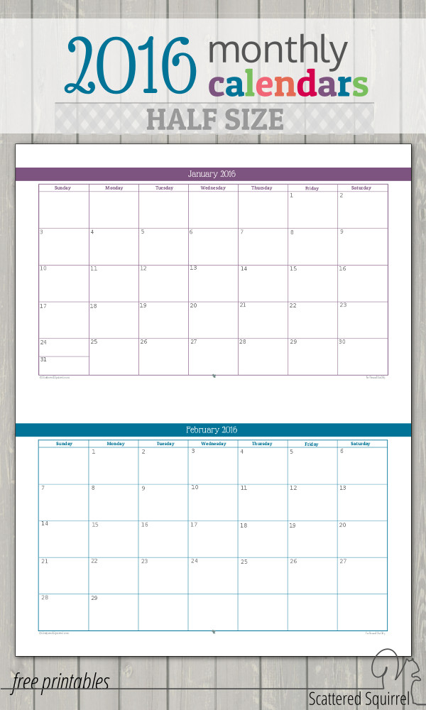 Half-size 2016 monthly calendars have been updated so that they are in the same layout as last year's, which should make them easier to print.