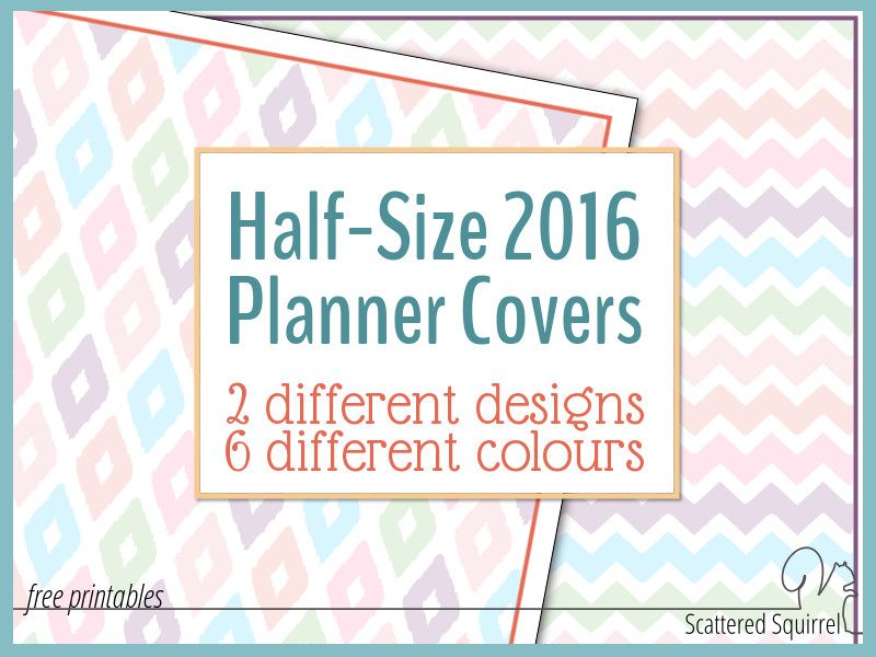 The half-size printable 2016 planner cover pages are here!