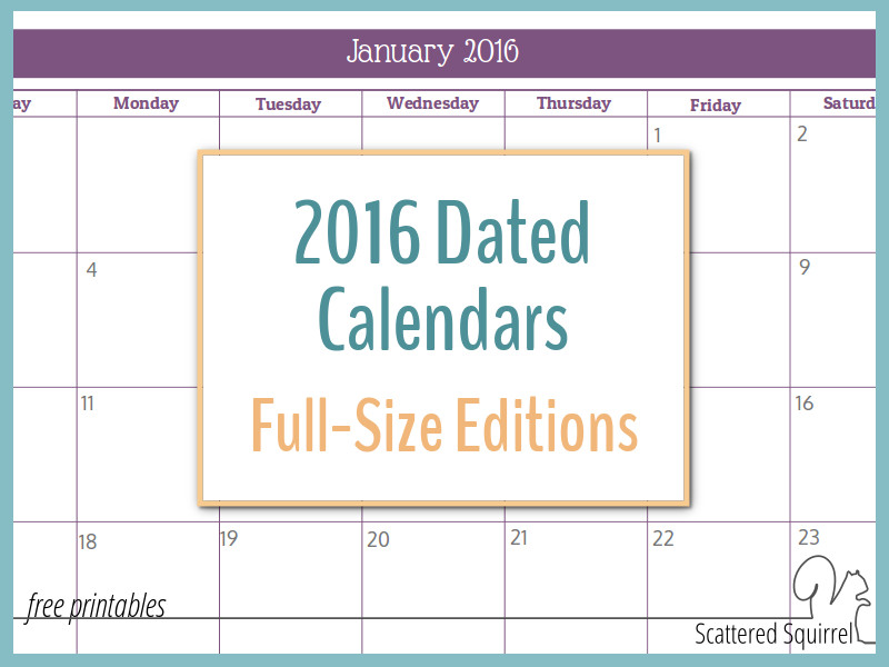 2016 Monthly Calendar Printables-Full Size Edition
