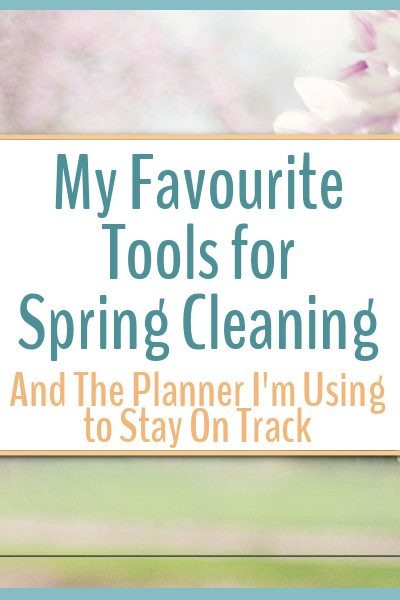 Here are a few of my favourite tools for spring cleaning.