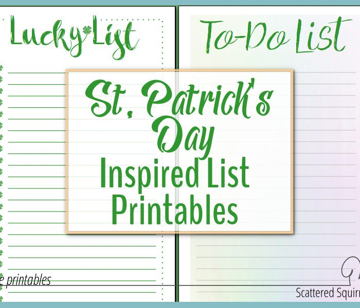 St. Patrick's Day Inspired List Printables