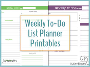 Weekly To-Do List Printables are a great way to plan those busy weeks without needing a whole planner.