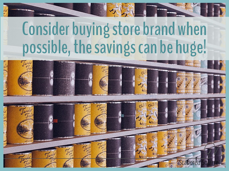 Store brands have come a long way. Substituting some of the items in your cart for store brand can help you save at the till.