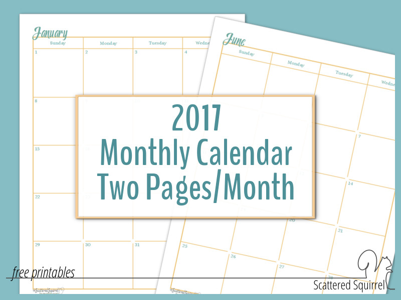2017 Dated Monthly Calendar printable - each month is spread across 2 ...