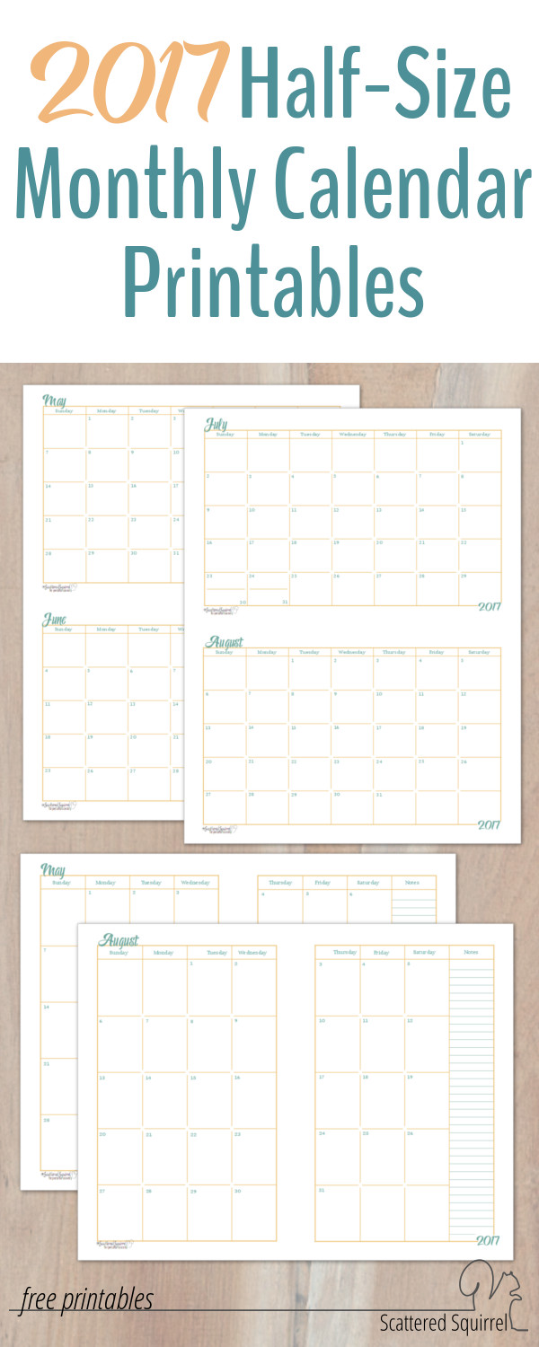 These 2017 Half-Size Monthly Calendar printables will come in handy if ...