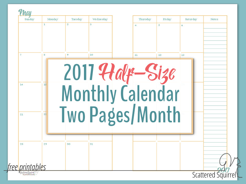 2017 Half-Size Monthly Calendar Printables are Finally Ready!!!!