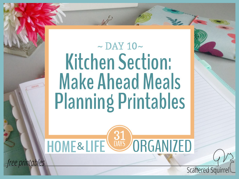 Make-Ahead Meal Planning Printables to Make Dinner Time a Little Easier