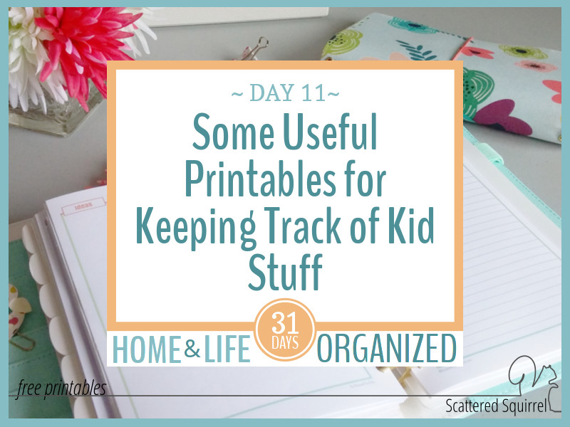 Some useful printables for keeping track of kid stuff and information.