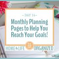 Monthly Planning Pages are a great way to structure your year.