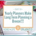 Yearly Planners are a great way to tackle long-term planning.